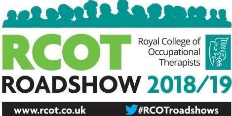 Trent Region RCOT Roadshow 2019: Occupational Therapy: Enabling Productive Lives