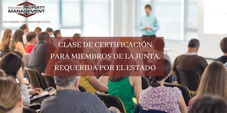 CLASE DE CERTIFICACIÓN PARA MIEMBROS DE LA JUNTA, REQUERIDA POR EL ESTADO tickets
