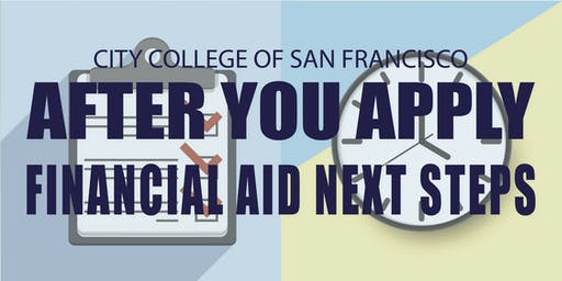 Financial Aid Next Steps (after you've applied)