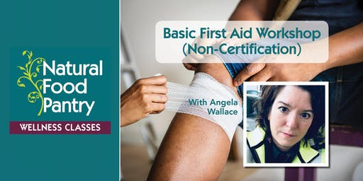 Basic First Aid workshop (non-certification)