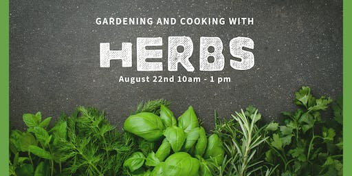 Gardening and Cooking With Herbs