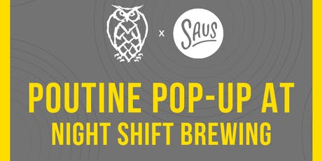 Saus Pop-Up at Night Shift Brewing tickets