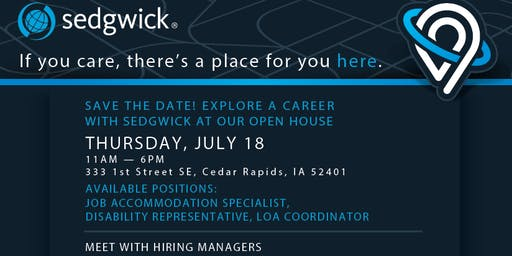 Sedgwick Interview Event and Open House - Thursday, July 18th