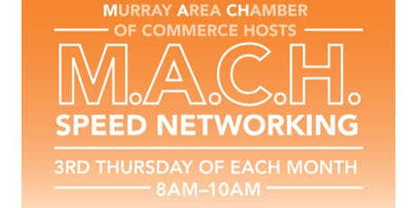 MACH Speed Networking by Murray Area Chamber of Commerce tickets