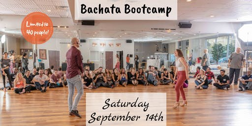 SEPTEMBER BACHATA BOOTCAMP - Beginner Levels II & III
