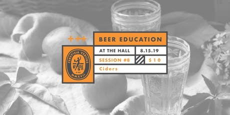 Beer Education:  Ciders tickets