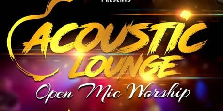 Acoustic Lounge Launch (Worship Open Mic) tickets