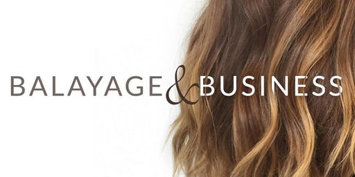 Business & Balayage Class in Destin, Fl.