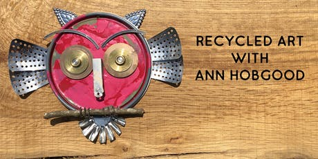 Making Art From Recycled Materials with Ann Brownlee Hobgood tickets
