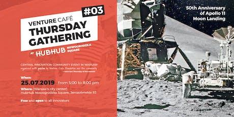 Venture Café Thursday Gathering #3  50th anniversary of Apollo Moon Landing tickets