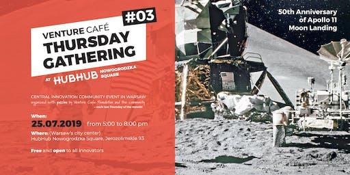 Venture Café Thursday Gathering #3  50th anniversary of Apollo Moon Landing