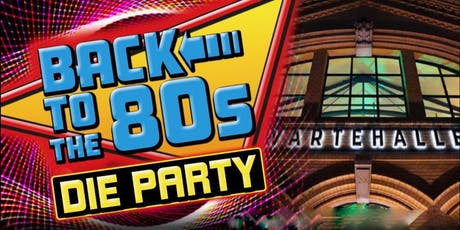 80er Party! BACK TO THE 80´s  Tickets