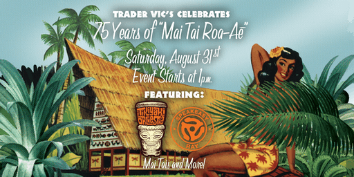 75 Year Mai Tai Celebration