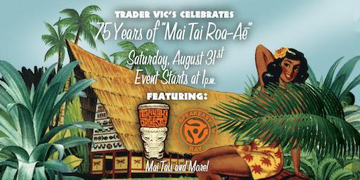 75 Year Mai Tai Celebration