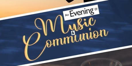 An Evening of Music & Communion tickets