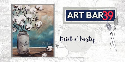 Paint & Sip | ART BAR 39 | Public Event | Fresh Cotton
