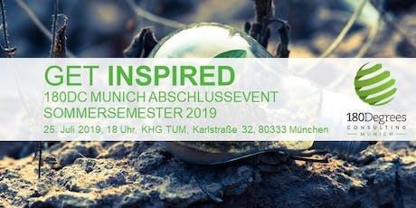 Get Inspired - Abschlussevent 180DC Munich SoSe 19 Tickets