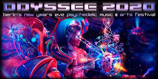 ODYSSEE 2020 - berlin´ s new years eve psychedelic music & arts festival -