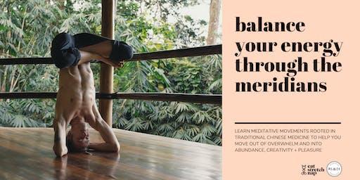 Balance Your Energy Through the Meridians