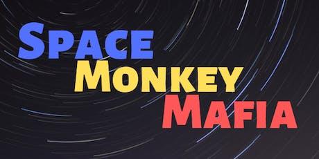 Space Monkey Mafia! tickets