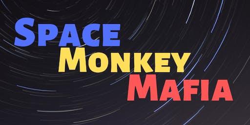 Space Monkey Mafia!