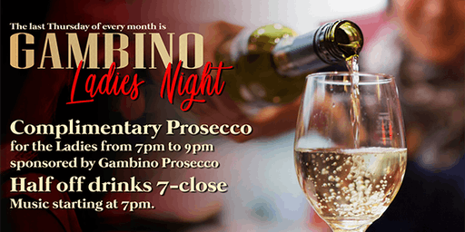 Gambino Ladies Night is back at Casa Calabria! (Free Prosecco)