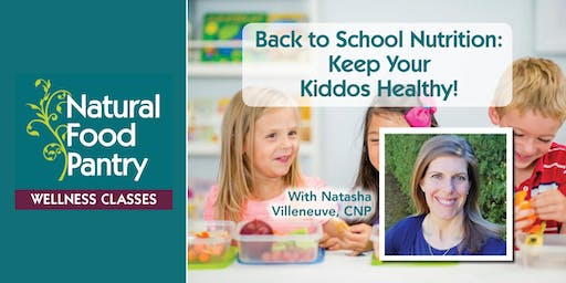 Back to School Nutrition - Keep your kiddos healthy!