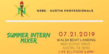 NSBE - Austin Professionals Intern MIXER tickets