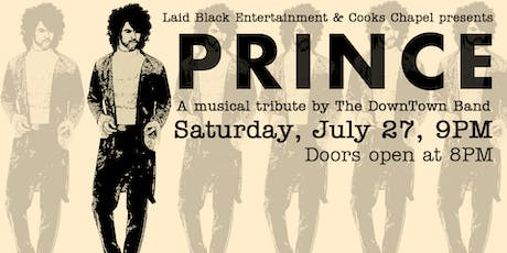 Summer Soul Concert Series - Featuring the Downtown Band: Tribute to Prince & The Time tickets