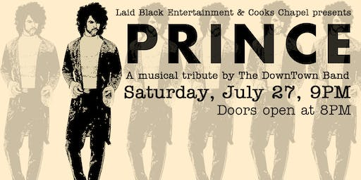 Summer Soul Concert Series - Featuring the Downtown Band: Tribute to Prince & The Time