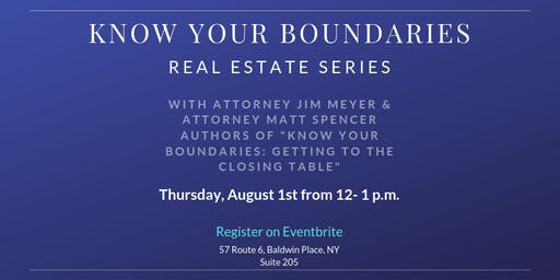 """""""Know Your Boundaries"""" Real Estate Series-Property Surveys, Boundary Issues and Disputes"""