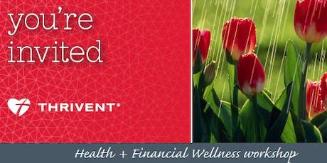 Health + Financial Wellness Workshop - Morton, IL tickets