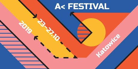 A < FESTIVAL 2019 tickets