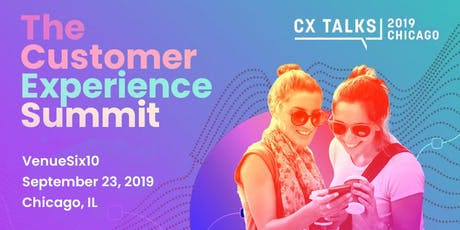 CX Talks Chicago: The Customer Experience Summit tickets