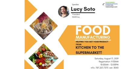 Food Manufacturing From Kitchen To The Supermarket tickets