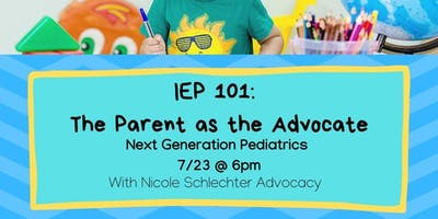 IEP 101: The Parent as the Advocate