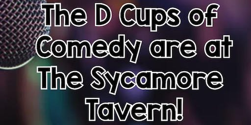 The D-Cups of Comedy at Sycamore Tavern