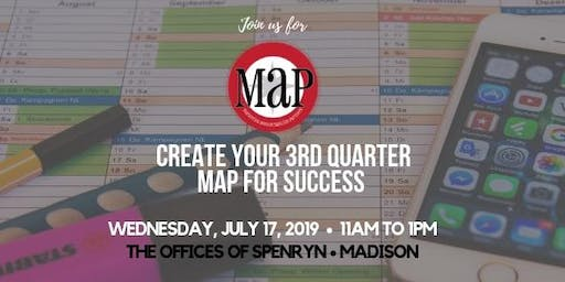 Create Your 3rd Quarter MAP for Success: Marketing Workshop & MAP Madison Kickoff