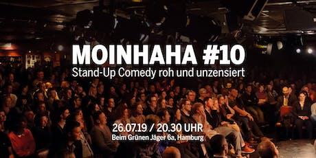 Moinhaha #10 - StandUp Comedy roh und unzensiert Tickets