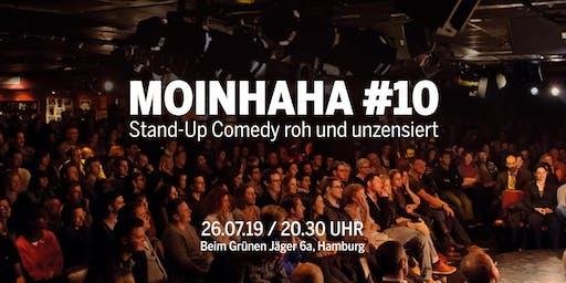 Moinhaha #10 - StandUp Comedy roh und unzensiert