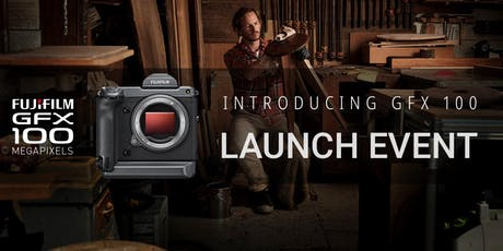 Fujifilm GFX-100: Launch Event tickets