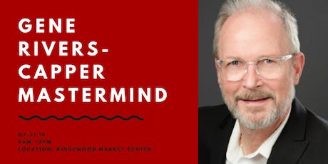 Capper Mastermind with Gene Rivers tickets