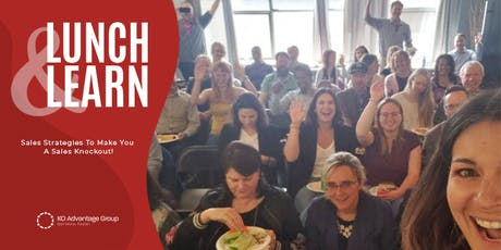 Sell More. Faster. - Become a Sales Knockout - Edmonton Lunch & Learn tickets