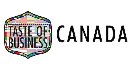Taste of Business Featuring Canada tickets