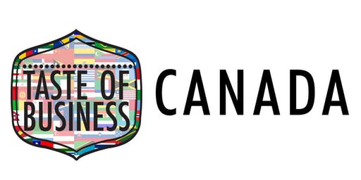 Taste of Business Featuring Canada