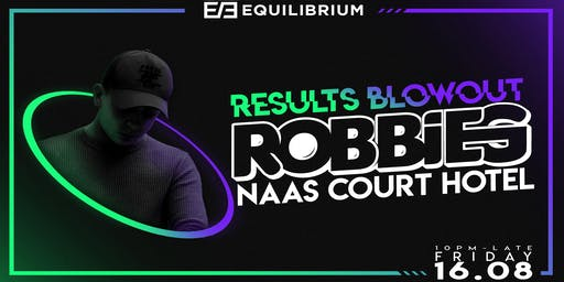 RobbieG // Results Blowout