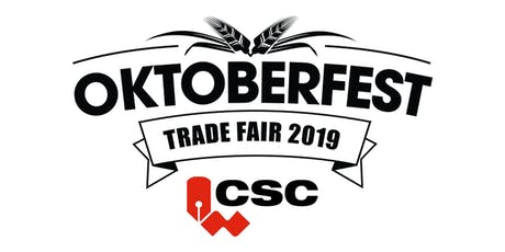 CSC Trade Fair 2019 - Oktoberfest tickets