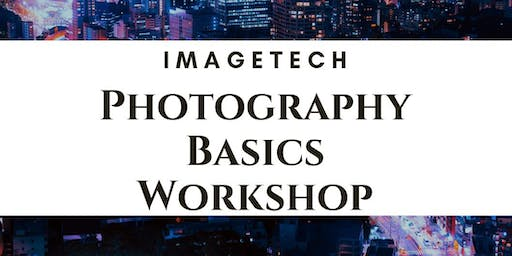 Imagetech Photography Workshop - Basics