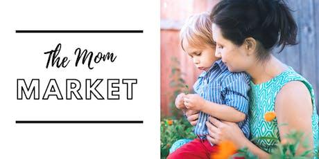 The Mom Market - Elmira  tickets