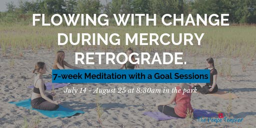 Meditation with a Goal [during Mercury Retrograde]